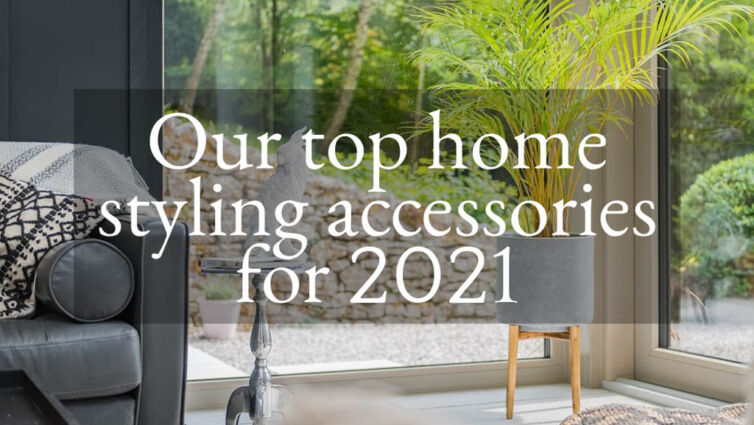 My top home styling accessories for 2021
