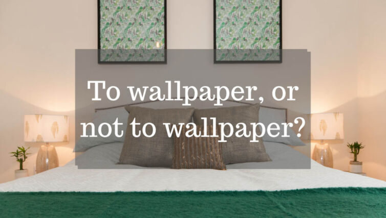 To wallpaper or not to wallpaper?
