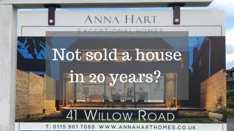 Not sold a house in 20 years?