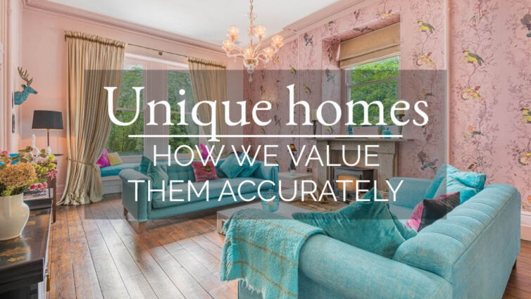 Unique homes – how I value them accurately